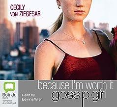 Because I'm Worth It: 4 (Gossip Girl)