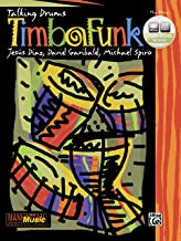 Timbafunk: Book & Online Audio [With CD]: Drum or Drumset