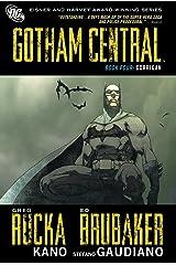 Gotham Central Book 4: Corrigan ペーパーバック