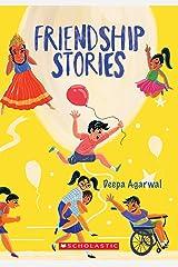 Friendship Stories Kindle Edition