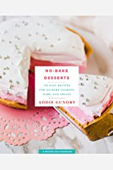 No-Bake Desserts: 103 Easy Recipes for No-Bake Cookies, Bars, and Treats (RecipeLion) Kindle Edition