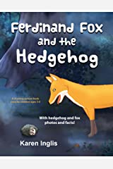 Ferdinand Fox and the Hedgehog: A rhyming picture book story for children ages 3-6 (Ferdinand Fox Adventures) Kindle Edition