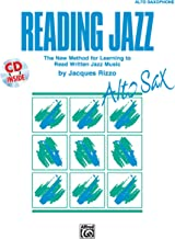 Reading Jazz: The New Method for Learning to Read Written Jazz Music (Alto Sax), Book & CD