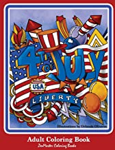 4th of July Adult Coloring Book: Patriotic Coloring Book for Adults for Relaxation Therapy (Coloring Books for Grownups) (Volume 62)