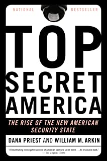 Top Secret America: The Rise of the New American Security State