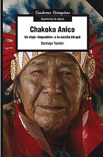 Chakoka Anico. Un viaje