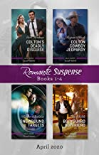 Romantic Suspense Box Set 1-4 April 2020/Colton's Deadly Disguise/Colton Cowboy Jeopardy/Snowbound Targets/Bodyguard Boyfriend (The Coltons of Mustang Valley Book 7)