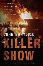 Killer Show: The Station Nightclub Fire, America's Deadliest Rock Concert