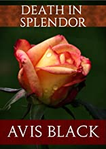 Death in Splendor (The Wound of the Rose Trilogy Book 3) (English Edition)