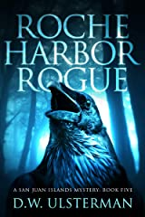 Roche Harbor Rogue: (San Juan Islands Mystery Book 5) Kindle Edition