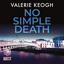 No Simple Death: The Dublin Murder Mysteries, Book 1