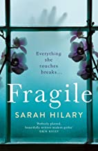 Fragile: Secrets and Betrayal in the Stunning Break-out Psychological Thriller from the Theakstons' Crime Novel of the Yea...