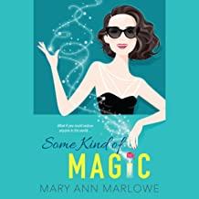 Some Kind of Magic: Flirting with Fame, Book 1