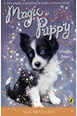 Magic Puppy: Muddy Paws Kindle Edition