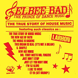 The Prince of Dance Music/The True Story of House Music