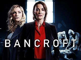 Bancroft, Season 1