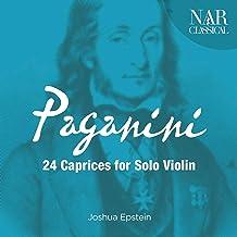 Niccolò Paganini: 24 Caprices for Solo Violin