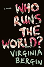 who runs the world virginia bergin