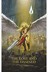 The Lost and the Damned (The Horus Heresy Siege of Terra Book 2) Kindle Edition