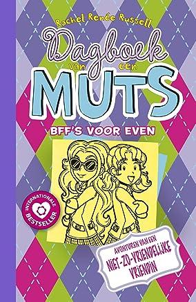 BFF's voor even (Dagboek van een muts Book 11)