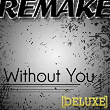 Without You (David Guetta feat. Usher Remake) - Deluxe Single