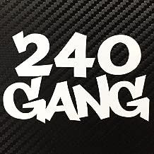 240 Gang JDM 240sx Decal Sticker Custom Die-Cut Vinyl Turbo Lowered Hella Drift Illest Import Dope