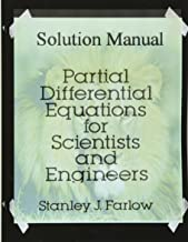 Solution Manual: Partial Differential Equations for Scientists and Engineers