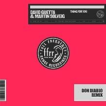 Thing For You (Don Diablo Remix) [Explicit]