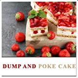 Strawberry Rhubarb Dump Cake Blueberry Pineapple Dump Cake A la Mode Sweet Cherry Dump Cake Apple Caramel Dump Cake Pear and Peach Dump Cake Slow Cooker Peach Dump Cake A la Mode Pineapple Walnut Dump Cake