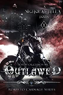 Outlawed: Lords of Chaos MC (Road to Carnage Series Book 1)