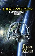 Liberation (The Lazarus Alliance Book 5)