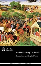 Delphi Medieval Poetry Collection (Illustrated) (Delphi Poets Series Book 91)