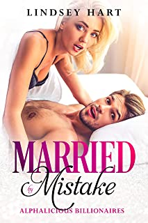 Married by Mistake (Alphalicious Billionaires Book 1)