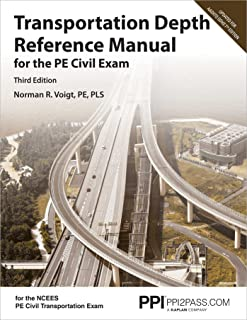 Ppi Transportation Depth Reference Manual for the Pe Civil Exam, 3rd Edition - A Complete Reference Manual for the Ncees P...