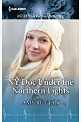 NY Doc Under the Northern Lights (Harlequin Medical Romance Book 988) Kindle Edition