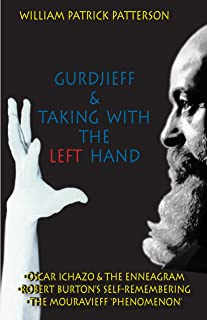 Gurdjieff & Taking With the Left Hand