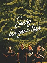 Best movie sorry for your loss Reviews