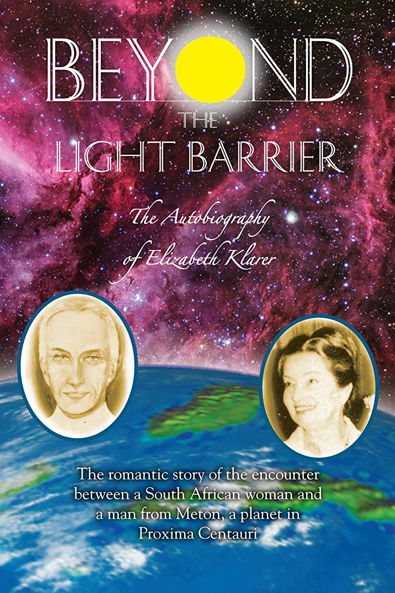 動物園カスタムモスBeyond the Light Barrier: The Autobiography of Elizabeth Klarer (English Edition)