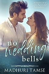 No Wedding Bells Kindle Edition