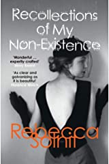 Recollections of My Non-Existence Kindle Edition