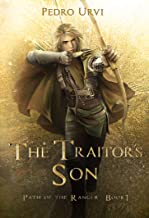 The Traitor's Son: (Path of the Ranger Book 1)