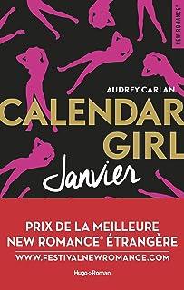 Calendar Girl – Janvier Prix de la meilleure New Romance etrangère (French Edition)