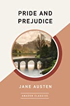 Pride and Prejudice (AmazonClassics Edition)