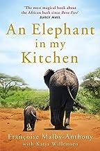 Malby-Anthony, F: Elephant in My Kitchen