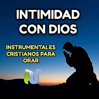 Intimidad Con Dios Instrumentales Cristianos Para Orar