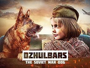 Dzhulbars - The Soviet War Dog