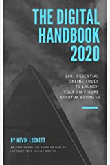 The Digital Handbook 2020: 200+ Essential Online Tools To Launch Your Six Figure Startup Business Kindle Edition