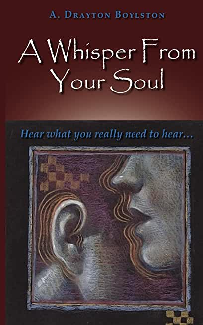 A Whisper From Your Soul (English Edition)