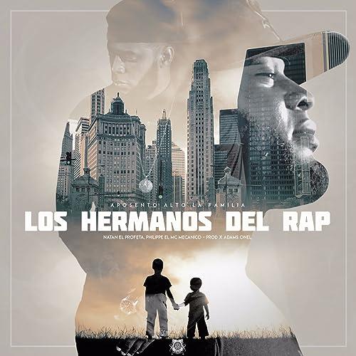 Los Hermanos Del Rap by Aposento Alto on Amazon Music