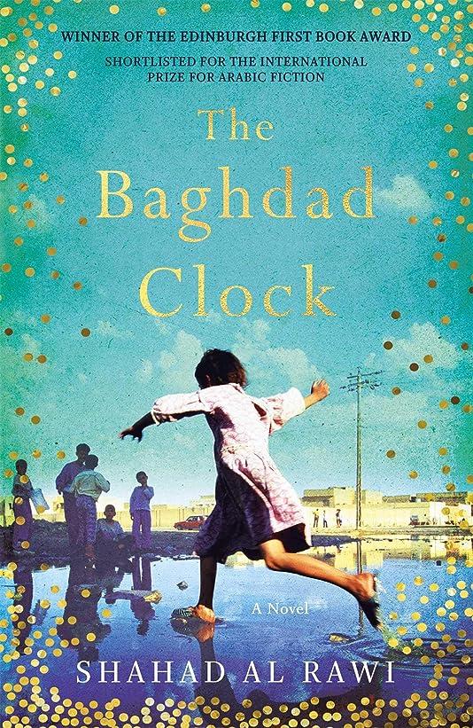 上へ信頼性開発するThe Baghdad Clock (English Edition)